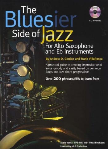 The Bluesier Side Of Jazz: Alto Sax And Eb Instruments