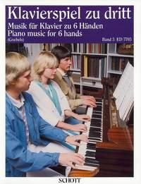 Klavierspiel Zu Dritt Band 3: Piano Music For 6 Hands