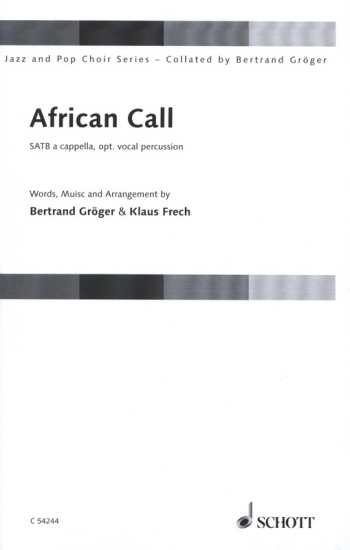 African Call: SATB A Cappella: Jazz And Pop Choir Series