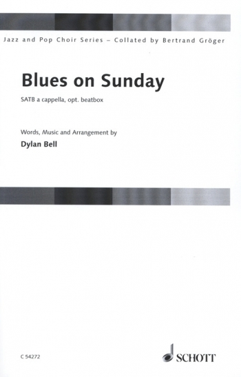 Blues On Sunday: SATB A Cappella: Jazz And Pop Choir Series