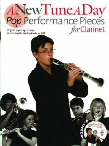 New Tune A Day Clarinet: Pop Performance Pieces For Clarinet: Book & CD