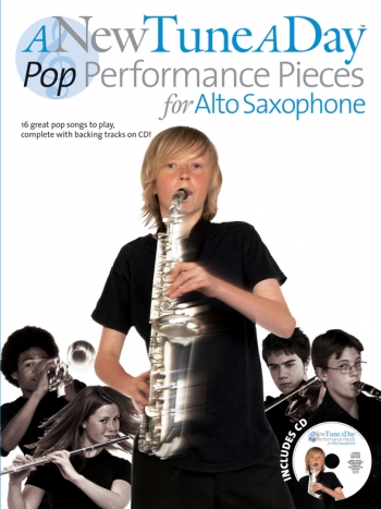New Tune A Day Alto Saxophone: Pop Performance Pieces For Alto Saxophone: Book & Cd