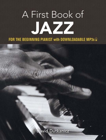 A First Book Of Jazz: 21 Arrangements For The Beginning Pianist
