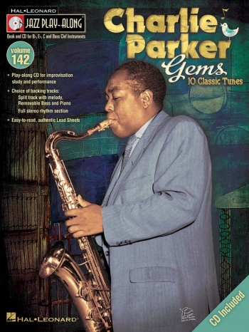 Jazz Play Along Vol.142: Charlie Parker: Bb Or Eb Or C Instruments