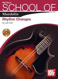 Mel Bays School Of Mandolin: Rhythm Changes