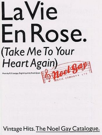La Vie En Rose (Take Me To Your Heart Again): Piano Vocal Guitar
