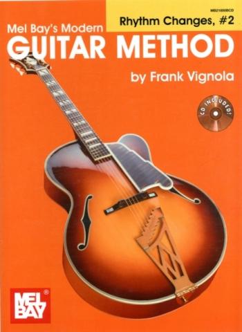 Mel Bay: 2: Modern Guitar Method: Rhythm Changes