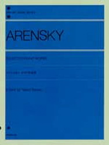 Arensky: Selected Piano Works Piano (zen-on)