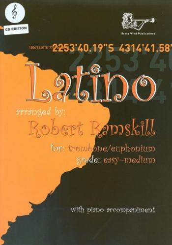 Latino: Trombone/Euphonium: Bk&cd : Easy/Medium: Treble Clef: Trombone & Piano