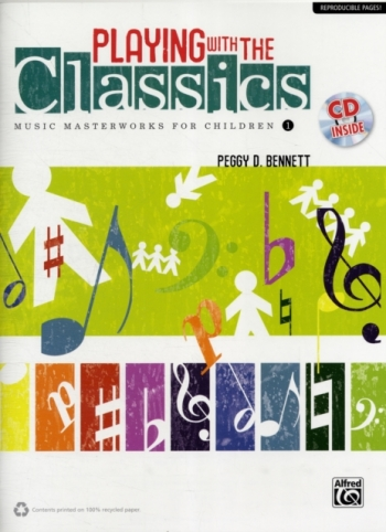 Playing With The Classics: Music Masterworks For Children: Book 1