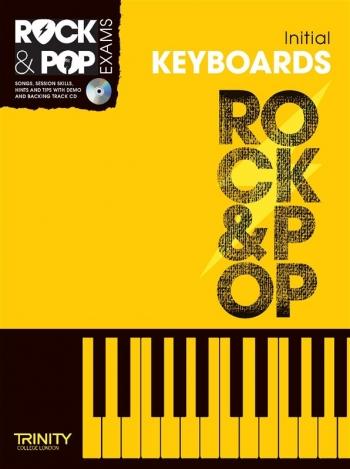 Rock & Pop Exam: Keyboard Initial Book & Cd (Trinity)
