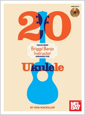 20 Pieces From Briggs Banjo Instructor For The Ukulele: Bk&Cd