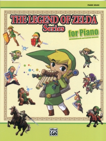 Legend Of Zelda Series For Piano; Intermediate-Advanced Edtion