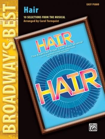 Broadways Best: Hair: Easy Piano