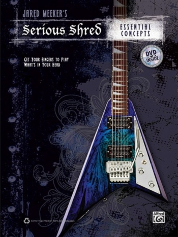 Serious Shred: Essential Concepts: Book & Dvd