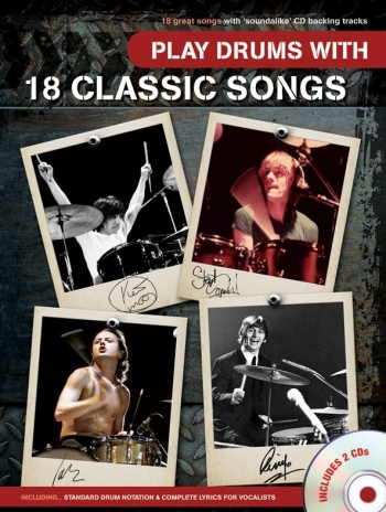 Play Drums With 18 Classic Songs: Drums: Bk&cd