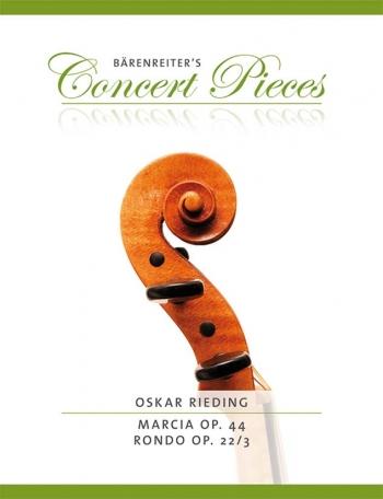 Marcia: Op44: Rondo: Op22/3: Violin & Piano (Barenreiter)