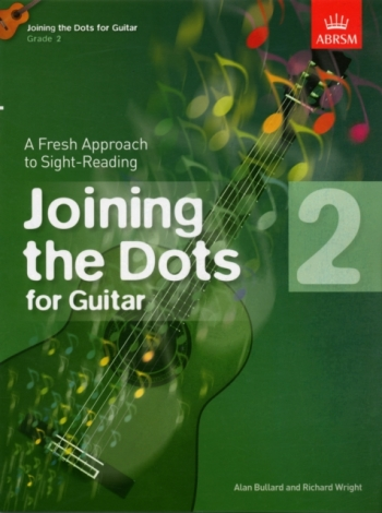 Joining The Dots: Guitar: Book 2: Fresh Approach To Sight-Reading