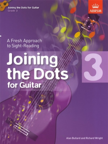 Joining The Dots: Guitar: Book 3: Fresh Approach To Sight-Reading