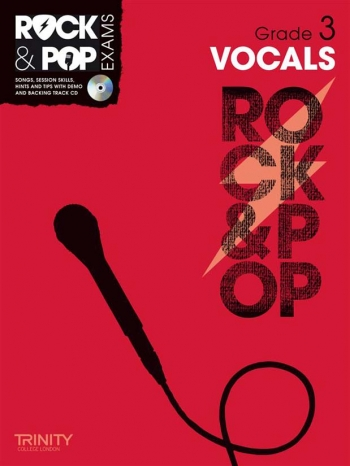 Rock & Pop Exams: Vocals Grade 3: Book & Cd (Trinity)