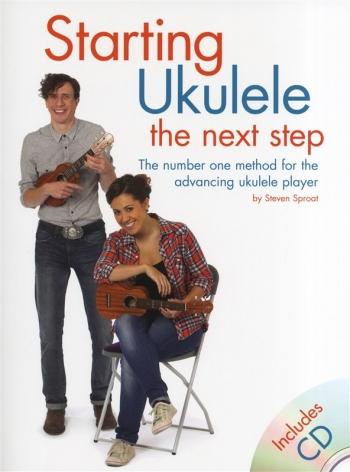 Starting Ukulele: The Next Step: Tutor (Sproat)