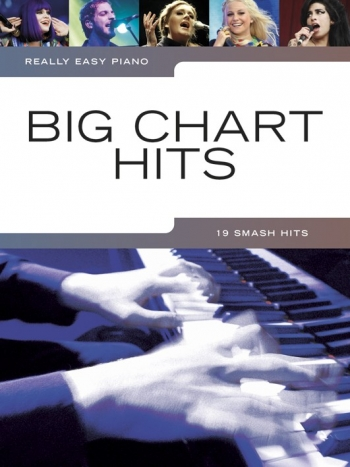 Really Easy Piano: Big Chart Hits