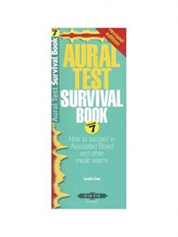 Aural Test Survival Guide: Grade 7 Revised