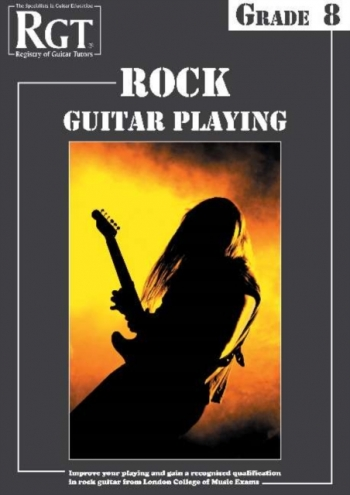 Registry Of Guitar Tutors: Rock Guitar Playing: Grade 8