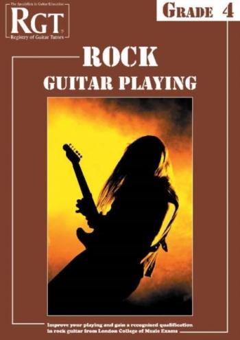 Registry Of Guitar Tutors: Rock Guitar Playing: Grade 4