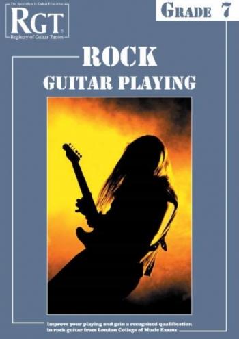 Registry Of Guitar Tutors: Rock Guitar Playing: Grade 7