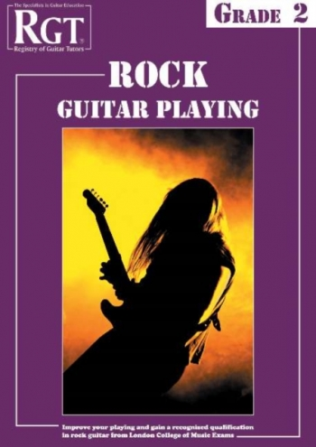 Registry Of Guitar Tutors: Rock Guitar Playing: Grade 2