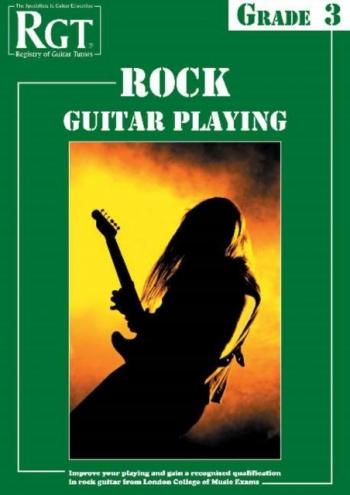 Registry Of Guitar Tutors: Rock Guitar Playing: Grade 3