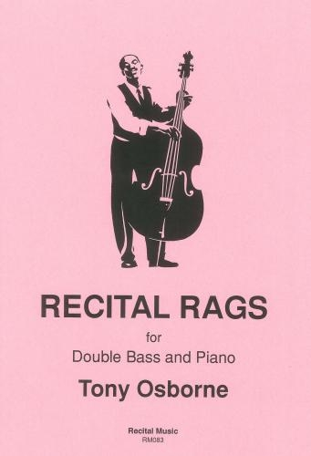 Recital Rags: Double Bass & Piano ( Osbourne)