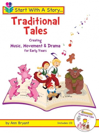 Start With A Story: Traditional Tales: Early Years: Bk&Cd (Bryant)