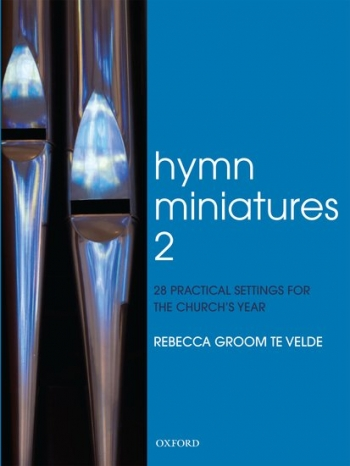 Hymn Miniatures: Vol 2: 28 Practical Settings For The Church Year: Organ