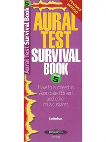 Aural Test Survival Guide: Grade 5 Revised