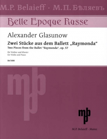 Two Pieces From The Ballet Raymonda: Op. 57: Violin And Piano