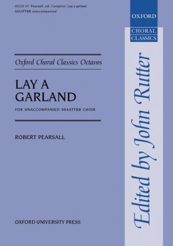 Lay A Garland: Vocal: Vocal SSAATTBB Unaccompanied