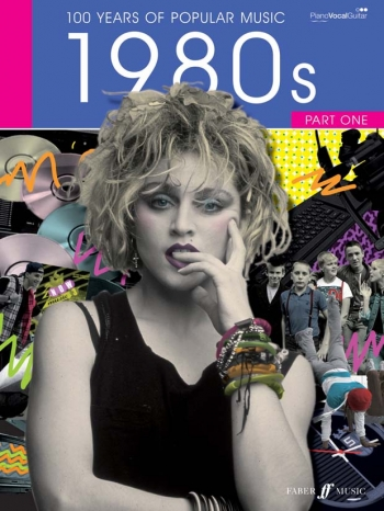 100 Years Of Popular Music 80s: Vol.1 Piano Vocal Guitar