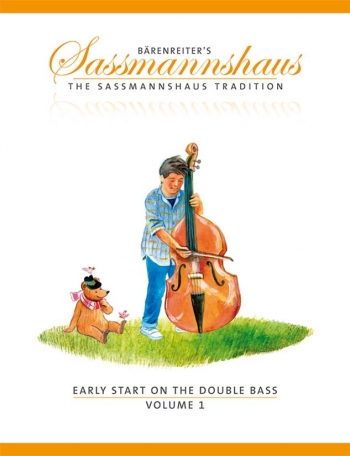 The Sassmannshaus Tradition. Early Start On The Double Bass, Volume 1