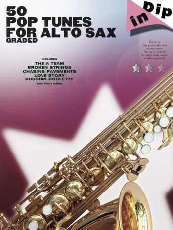 50 Graded Pop Tunes: Alto Saxophone: Dip In