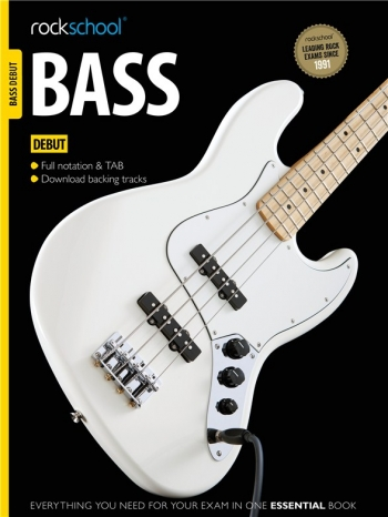 Rockschool Bass Guitar Debut (2012-2018): Book & Audio Tracks