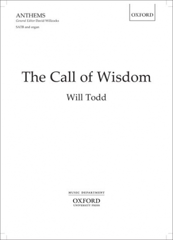 The Call Of Wisdom: Vocal SATB And Organ