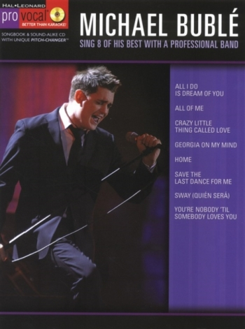 Pro Vocal: Michael Buble: Sing 8 Of His Best: Top Line  & Chords: Bk&Cd
