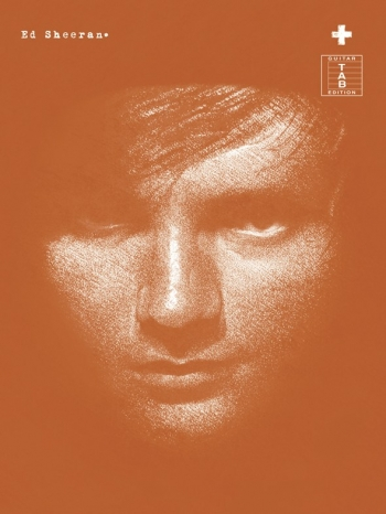 Ed Sheeran Plus: Guitar Tab Edition