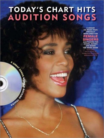 Audition Songs For Female Singers: Todays Chart Hits: Book & Cd