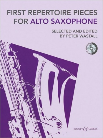 First Repertoire Pieces For Saxophone: Alto Sax & Piano: Book & Cd (Wastall)