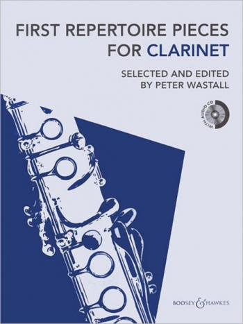 First Repertoire Pieces For Clarinet & Piano Book & Cd (Peter Wastall)