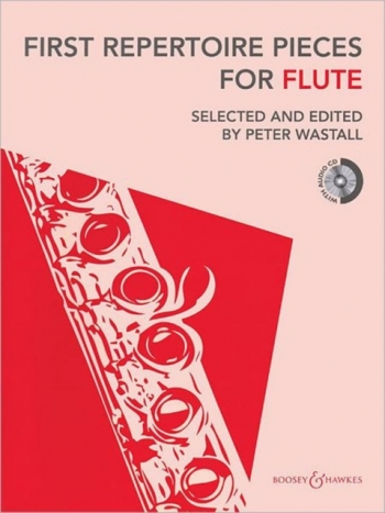 First Repertoire Pieces For Flute: Flute & Piano: Book & Cd (wastall)