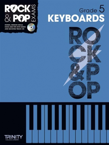 Rock & Pop Exams: Keyboard Grade 5 Book & Cd (Trinity)